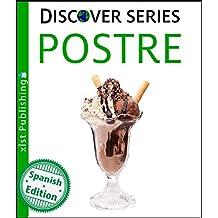 Postre (Dessert) (Xist Kids Spanish Books)