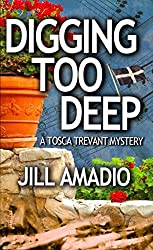 [(Digging Too Deep)] [By (author) Jill Amadio] published on (April, 2014)
