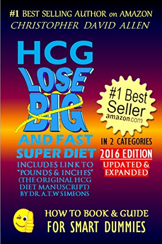 hcg-lose-big-and-fast-super-diet-includes-link-to-pounds-inches-the-original-hcg-diet-manuscript-by-