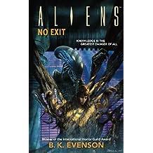 Aliens: No Exit (Aliens (Dark Horse)) by B. K. Evenson (2008-10-28)