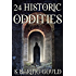 24 Historic Oddities and Strange Events: Collection