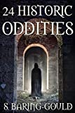 24 Historic Oddities and Strange Events: Collection (English Edition)