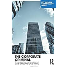 The Corporate Criminal: Why Corporations Must Be Abolished