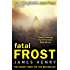 Fatal Frost: DI Jack Frost series 2