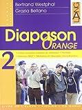 Diapason orange. Lectures de spécialité-Livre de l'élève-Fichier de l'élève. Per le Scuole superiori: 2