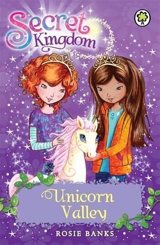 Unicorn Valley: Book 2 (Secret Kingdom)
