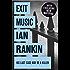 Exit Music (Inspector Rebus)