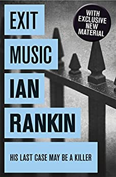 Exit Music (Inspector Rebus Book 17) by [Rankin, Ian]