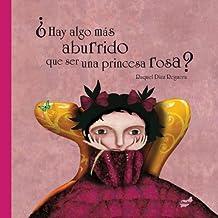 ¿Hay algo más aburrido que ser una princesa rosa? (Trampantojo)