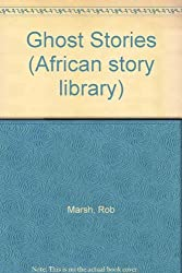 Ghost Stories (African story library)