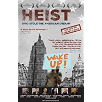 Heist: Who Stole The American Dream /