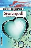Steirerquell: Sandra Mohrs achter Fall ( von Claudia Rossbacher