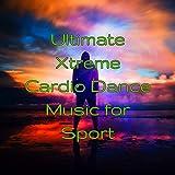 Ultimate Xtreme Cardio...