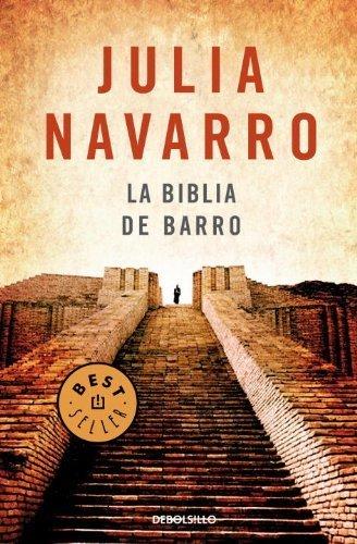 La Biblia de barro (BEST SELLER) de Fernandez, Julia Navarro (2006) Tapa blanda