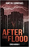 After the Flood (Corsa Moran Series Book 1)
