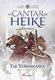 EL CANTAR DE HEIKE 2: La gran epopeya medieval japonesa (Satori Ilustrados)