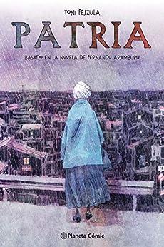 Patria (Spanish Edition) van [Fejzula, Toni, Aramburu, Fernando]