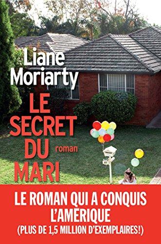Le Secret du mari (A.M. ROM.ETRAN) par Liane Moriarty