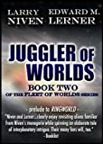 Juggler of Worlds (Fleet of Worlds series Book 2)