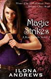 Magic Strikes: A Kate Daniels Novel: 3