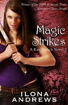 Magic Strikes: A Kate Daniels Novel: 3 by [Andrews, Ilona]
