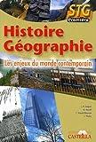 Histoire Géographie 1e STG : Les enjeux du monde contemporain