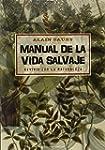 Manual De La Vida Salvaje (SALUD Y VI...