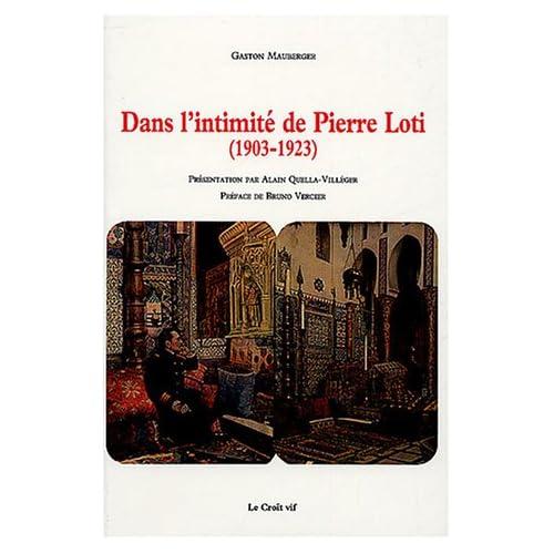 Dans l'intimité de Pierre Loti (1903-1923)