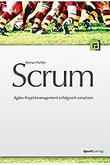 Scrum - Agiles Projektmanagement erfolgreich einsetzen Paperback
