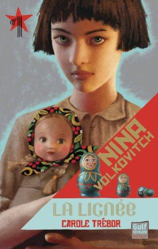 Nina Volkovitch (1) : Nina Volkovitch. 1, La lignée