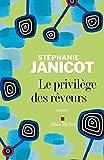 Le Privilège des rêveurs (LITT.GENERALE) (French Edition)