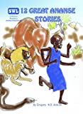 12 Great Ananse Stories (SWL Children's Readers)