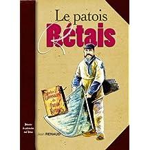 Patois Retais (le)
