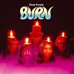 Burn [30th Anniversary Edition]
