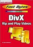 Divx: Fast Bytes