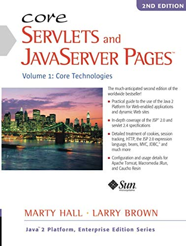 Core Servlets and JavaServer Pages: Volume 1: Core Technologies