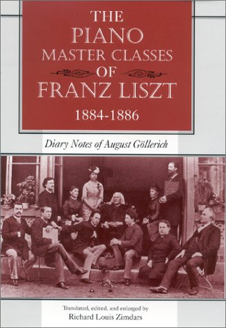 the-piano-master-classes-of-franz-liszt-1884-1886-diary-notes-of-august-gllerich