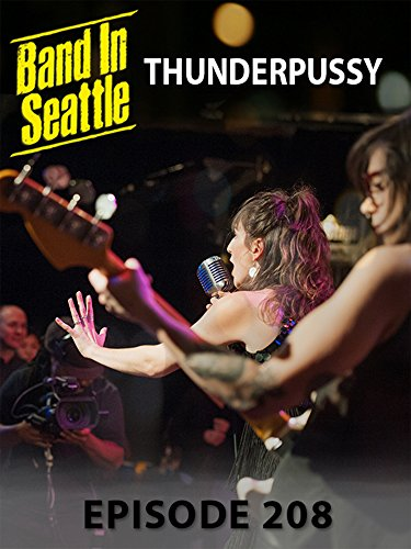 thunderpussy-band-in-seattle-episode-208