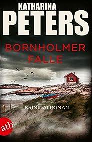 Bornholmer Falle: Kriminalroman (Sarah Pirohl ermittelt 2)