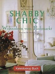 Shabby Chic: Wohnideen vom Flohmarkt