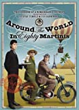 Around the World in 80 Martinis: The Logbook of a Remarkable Voyage Undertaken by Gustav Temple and Vic Darkwood (Chap magazine annual)