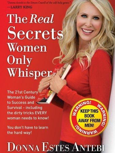 The Real Secrets Women Only Whisper