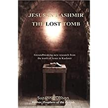 Jesus in Kashmir The Lost Tomb (English Edition)