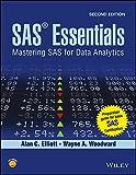 SAS Essentials: Mastering SAS for Data Analytics, 2ed