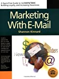 Marketing With Email by Shannon Kinnard (1999-10-02)