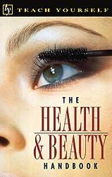 The Health & Beauty Handbook (Teach Yourself)