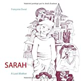 Sarah : A Lost Mother