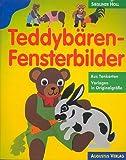 Teddybären-Fensterbilder aus Tonkarton mit Vorlagen in Originalgröße [Illustriertes Grossformatbuch] (Ratgeber-Teddybären)
