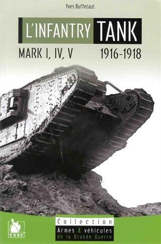 L'infantry Tank I-IV-V 1916-1918