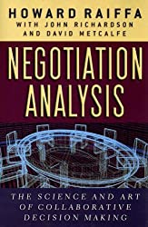 Negotiation Analysis - The Science and Art of Collaborative Decision Making (OIP)